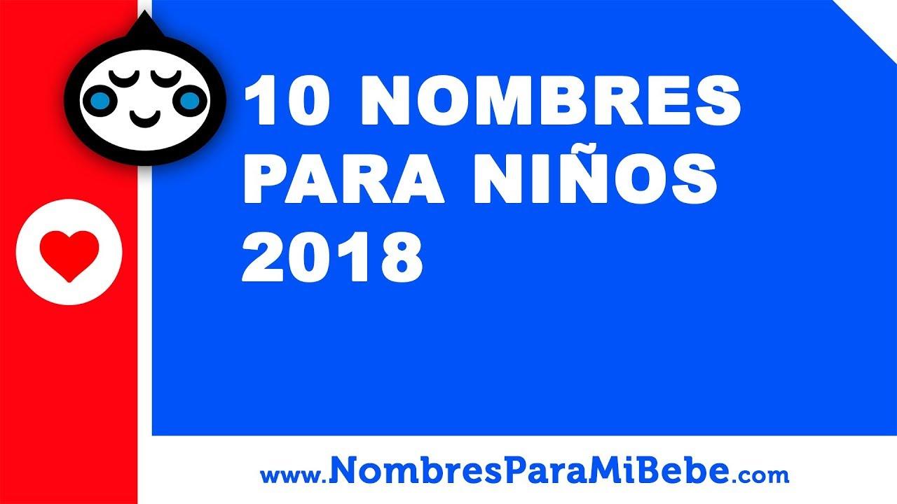 10 nombres para niños 2018 - los mejores nombres de bebé - www.nombresparamibebe.com