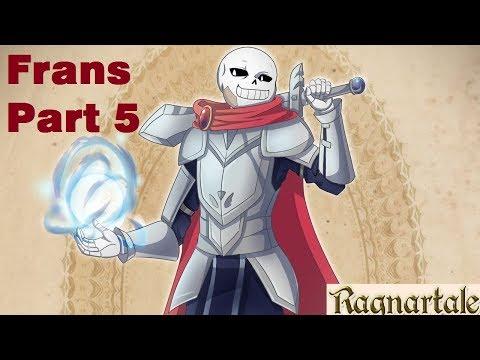Frans Part 5【 Ragnartale - Undertale Comic Dub 】