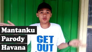 Mantanku Parody Havana (Music Video)