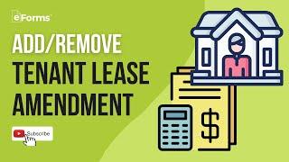 Add/Remove Tenant Lease Amendment - EXPLAINED