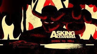 ASKING ALEXANDRIA - Down To Hell (Official Lyric Video)