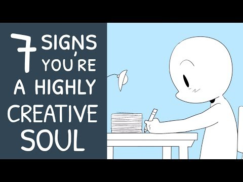 7 Signs You're a Highly Creative Soul
