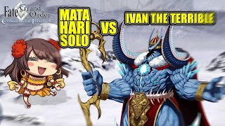 Mata Hari  - (Fate/Grand Order) - [FGO/NA] Mata Hari Solo vs Ivan The Terrible [Lostbelt 1]