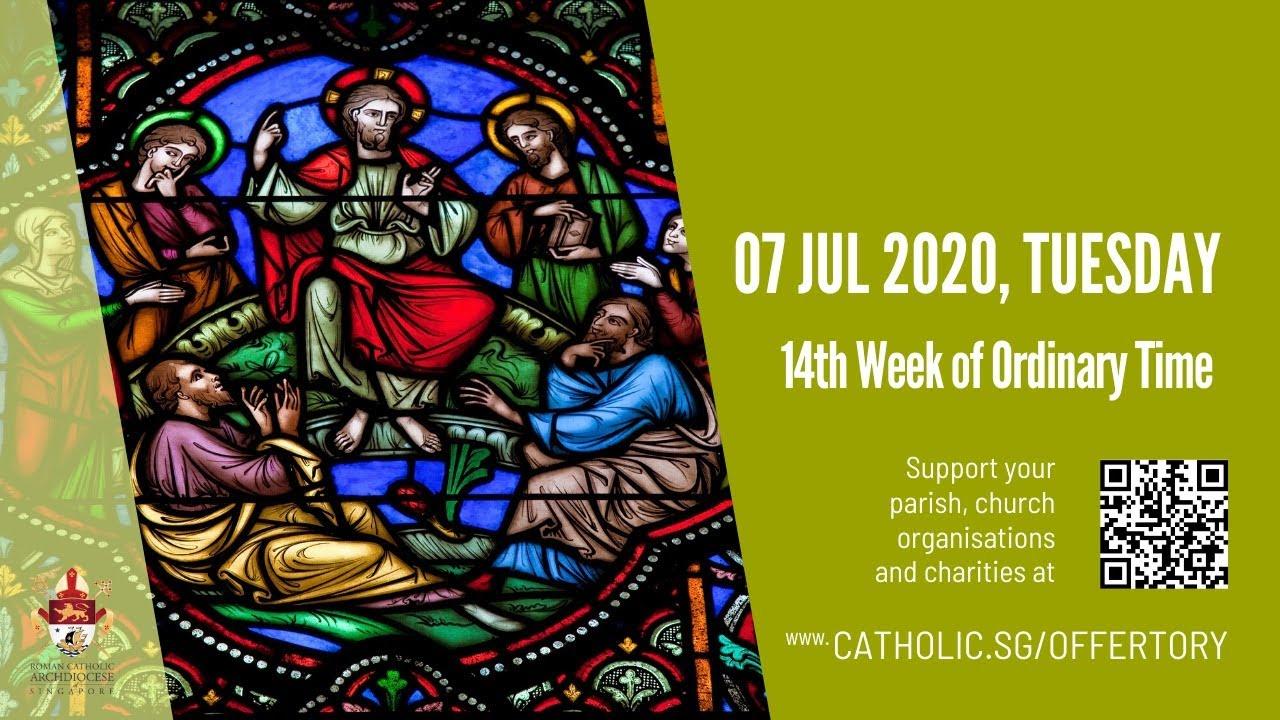 Catholic Mass Today Online 7 July 2020 Singapore