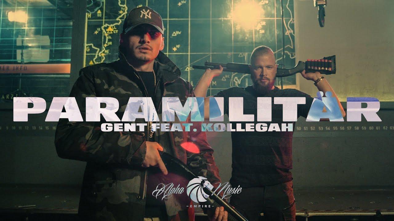 Gent feat. Kollegah – Paramilitär