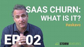AskAVC #2 – SaaS Churn: what is it?