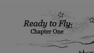 Ready to Fly, Chapter One
