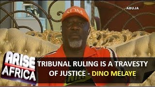Dino Melaye: Tribunal ruling on my election is a travesty of justice