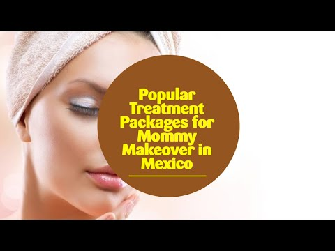 Popular-Treatment-Packages-for-Mommy-Makeover-in-Mexico