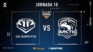 GA Esports VS Arctic Gaming | Jornada 10 | Temporada 2018-2019