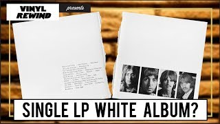 What if The Beatles' White Album was a single LP?