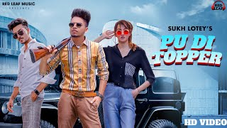 New Punjabi Songs 2020   PU DI Topper   Official Video   Sukh Lotey   Mr & Mrs Narula   Latest Song
