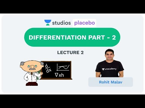 L2: Differentiation Part- 2 | Complete Physics for 11th (Pre-Medical-NEET/AIIMS) | Rohit Malav
