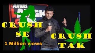 Crush Se Crush Tak | Hindi Standup Comedy | (Akash Gaurav Singh)
