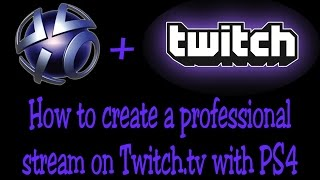 How to stream on Twitch using PS4 Share (Chroma Key, No Background)