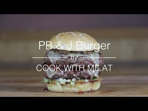 A Peanut Butter And Jelly Burger Is Totally Weird But I'd Still Eat It