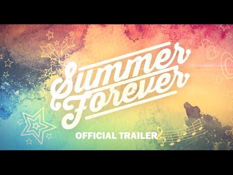 Summer Forever Trailer