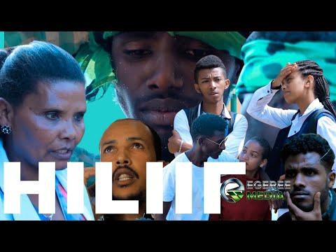 EGEREE FILMS: HILIIF - DIRAAMAA