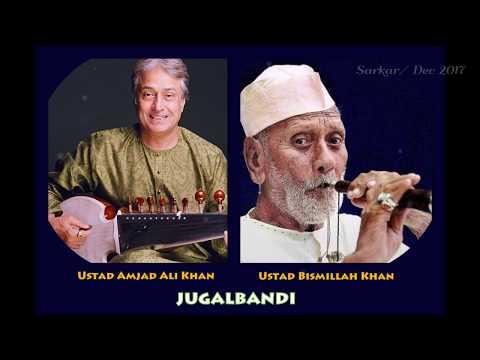 Ustad Amjad Ali Khan & Ustad Bismillah Khan - A Classical Jugalbandi