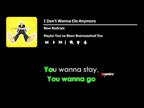 I Don't Wanna Die Anymore - New Radicals