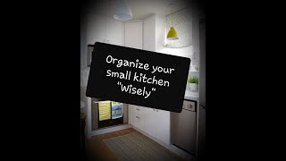 How to organize a small kitchen space