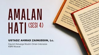 Amalan Hati (sesi4)