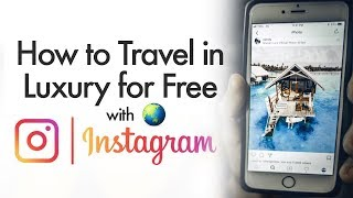 How to Use Instagram to Travel for Free