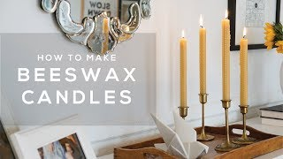 How To Make EASY Beeswax Taper Candles