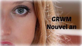 GRWM n° 4 | Nouvel an 2016 OOTD, Maquillage, Coiffure - Ari' Elle