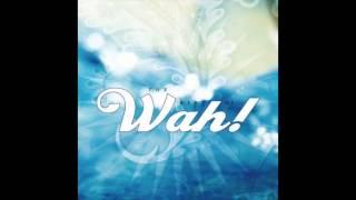 Wah! - Bolo Ram