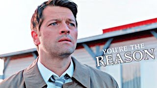 Castiel - You are the reason