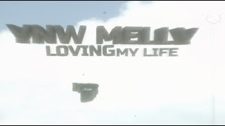 YNW Melly - Loving My Life [Official Audio]