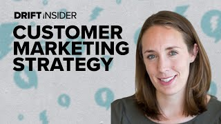 How to Approach Customer Marketing Strategy