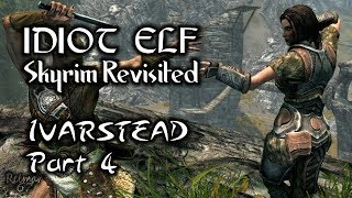 Skyrim Revisited - 038 - Ivarstead - Part 4
