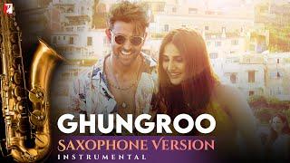 Saxophone Version | Ghungroo | War | Shyamraj | Vishal and Shekhar | Kumaar - HON