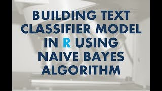 Data Science Tutorial   Creating Text Classifier Model using Naive Bayes Algorithm
