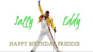 Sally Eddy || Freddie Mercury 72nd Birthday Video