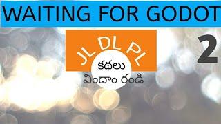Waiting for GODOT Samuel Beckett in Telugu I Junior Lecturers DL PL