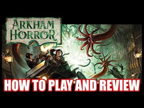 Arkham Horror (Third Edition) How to Play and Review