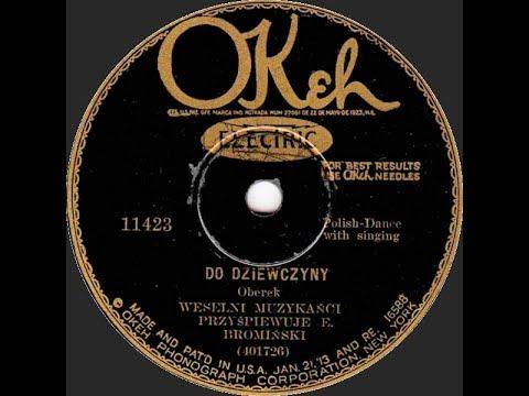 Polish 78rpm recordings, 1929. Okeh 11423. Upiłem się –kujawiak