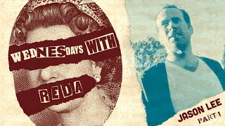 Wednesdays With Reda Throwback - Jason Lee: Part 1