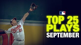 Top 25 MLB Plays of  the Month (September) | MLB Highlights