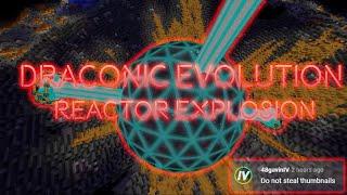Draconic Evolution Reactor Explosion