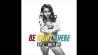 Diplo (and Sleepy Tom) Be Right There (Extended Mix)