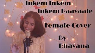 Inkem Inkem Kaavaale   Female Cover | Geetha Govindam | Gopi Sundar | Sid Sriram | Ananta Sriram