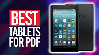 Best Tablet For PDF Reading in 2021 [Top 5 Picks Reviewed]