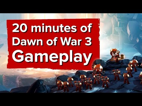 Dawn Of War 3 Is Looking Really Smooth