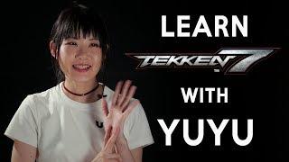 Tekken 7 Beginner's Guide with UYU | YUYU