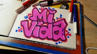 COMO HACER UN GRAFFITI DE AMOR | MI VIDA | SPEED DRAWING FER ART
