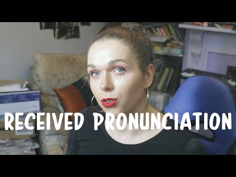 Accent Class: British RP (Received Pronunciation) - YouTube